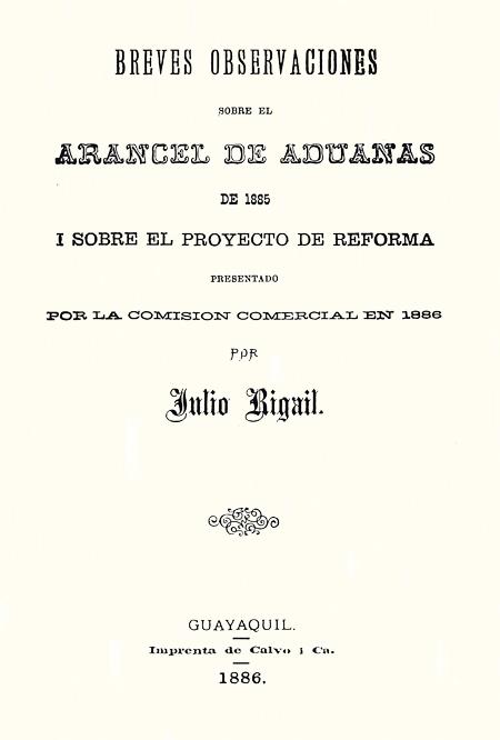 Breves observaciones sobre el Arancel de Aduanas de 1885 i sobre el proyecto de reforma presentado por la Comisión Comercial en 1886 (Folleto).