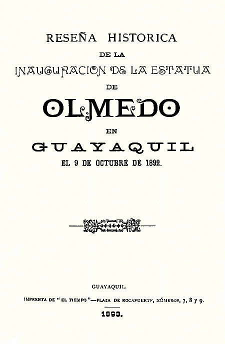 Reseña histórica de la inauguración de la estatua de Olmedo en Guayaquil el 9 de Octubre de 1892.