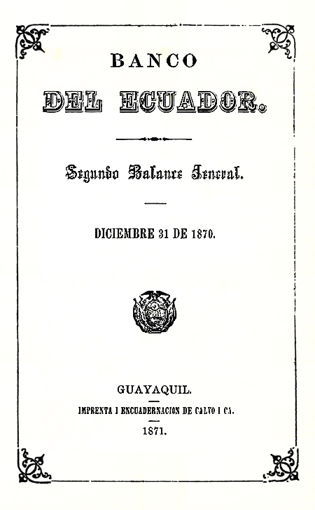 Banco del Ecuador : segundo balance general (Folleto).