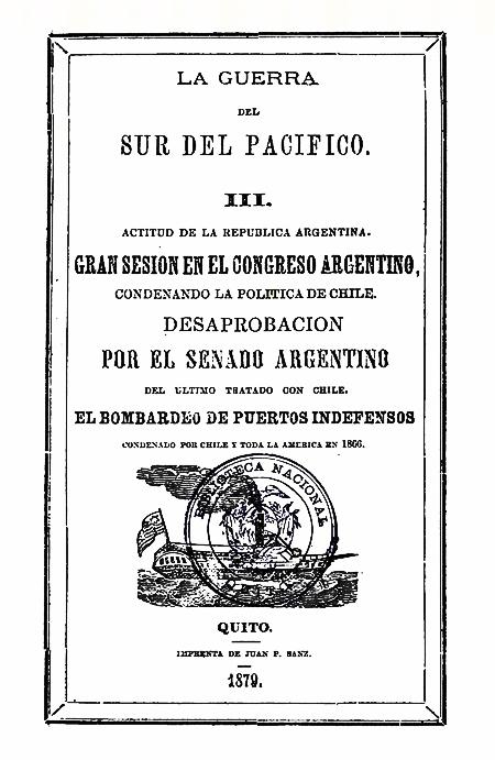 La Guerra del Sur del Pacífico III : actitud de la República Argentina (Folleto).