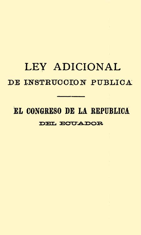 Ley adicional de instruccion publica (Folleto).