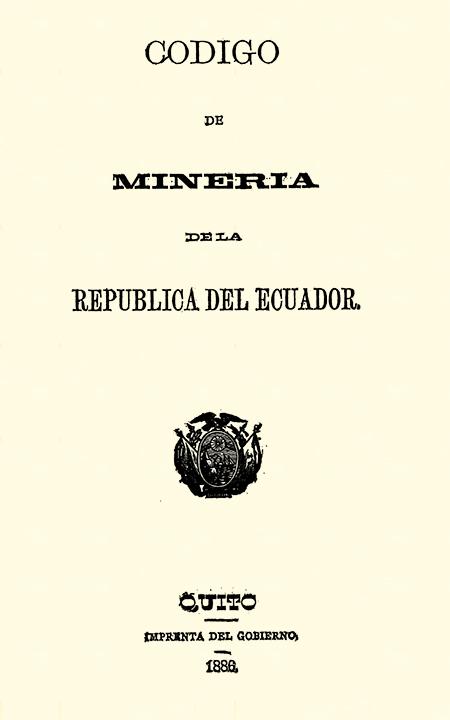 Código de minería de la República del Ecuador (Folleto).