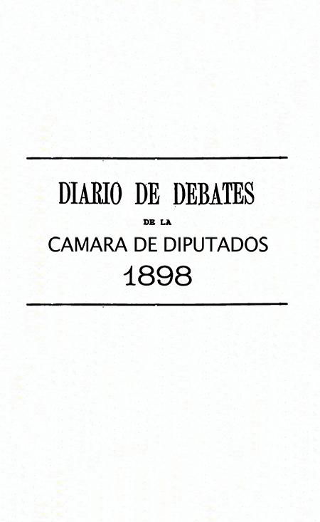 [ Diario de Debates de la Cámara de Diputados ].