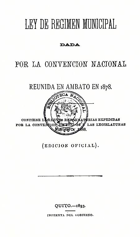 Ley de Régimen Municipal dada por la Convención Nacional reunida en Ambato en 1878 (Folleto).