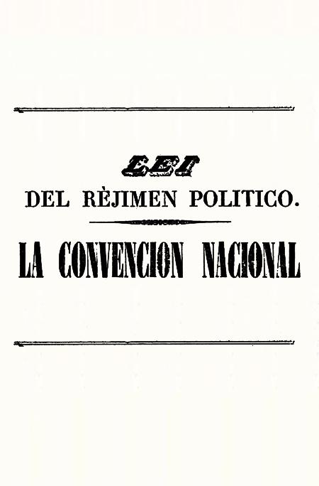 Lei del réjimen político : Convención Nacional (Folleto).