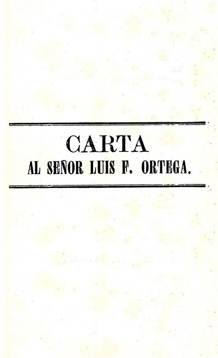Carta al Señor Luis F. Ortega (Folleto).