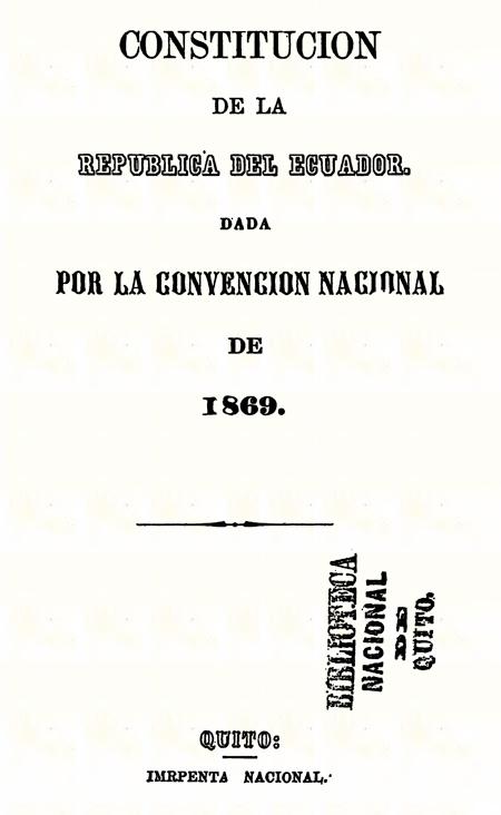 Constitución de la República del Ecuador : dada por la Convención Nacional de 1869 (Folleto).