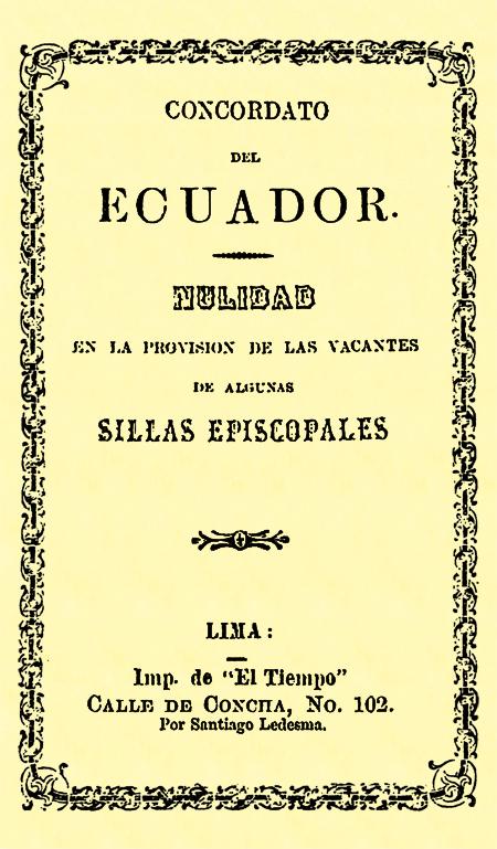 Concordato del Ecuador : Nulidad en la provisión de las vacantes de algunas sillas episcopales (Folleto).