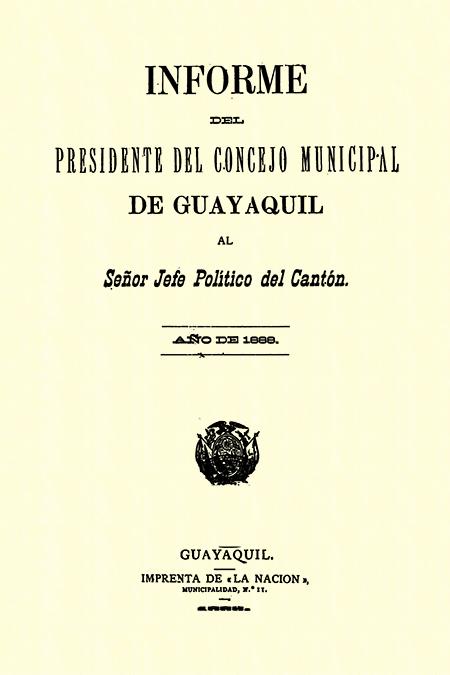 Informe del Presidente del Concejo Municipal de Guayaquil al Señor Jefe Político del Cantón.