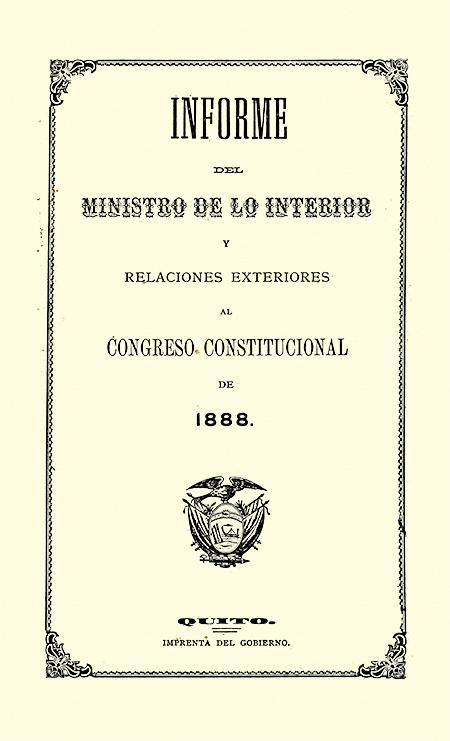 Informe del Ministro de lo Interior y Relaciones Exteriores al Congreso Constitucional de 1888.