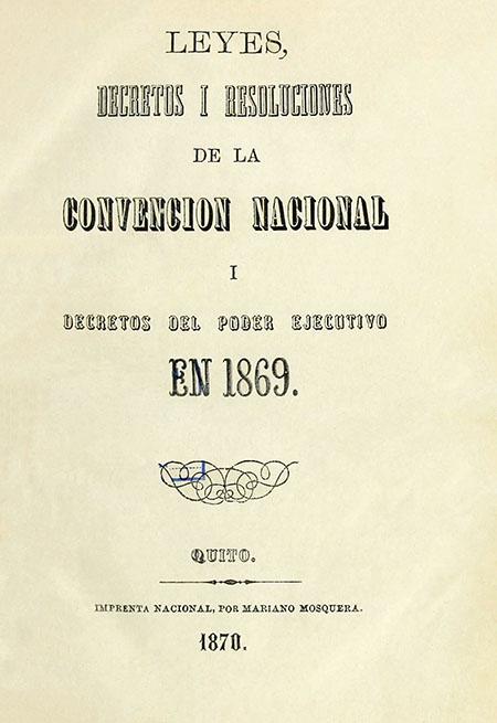 Leyes, decretos i resoluciones de la Convención Nacional i decretos del Poder Ejecutivo en 1869.