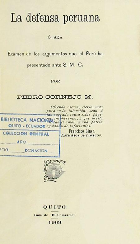 La defensa peruana ó sea examen de los argumentos que el Perú ha presentado ante S. M. C.