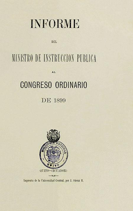 Informe del Ministro de Instrucción Pública al Congreso Ordinario de 1899.