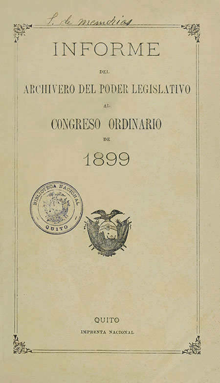 Informe del Archivero del Poder Legislativo al Congreso Ordinario de 1899 (Folleto).