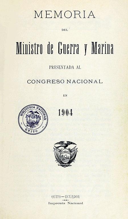 Memoria del Ministro de Guerra y Marina presentada al Congreso Nacional en 1904.