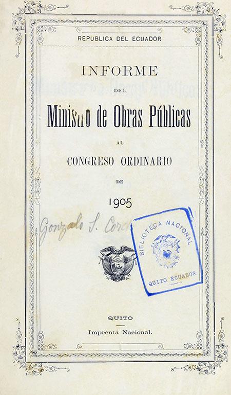 Informe del Ministro de Obras Públicas al Congreso Ordinario de 1905.