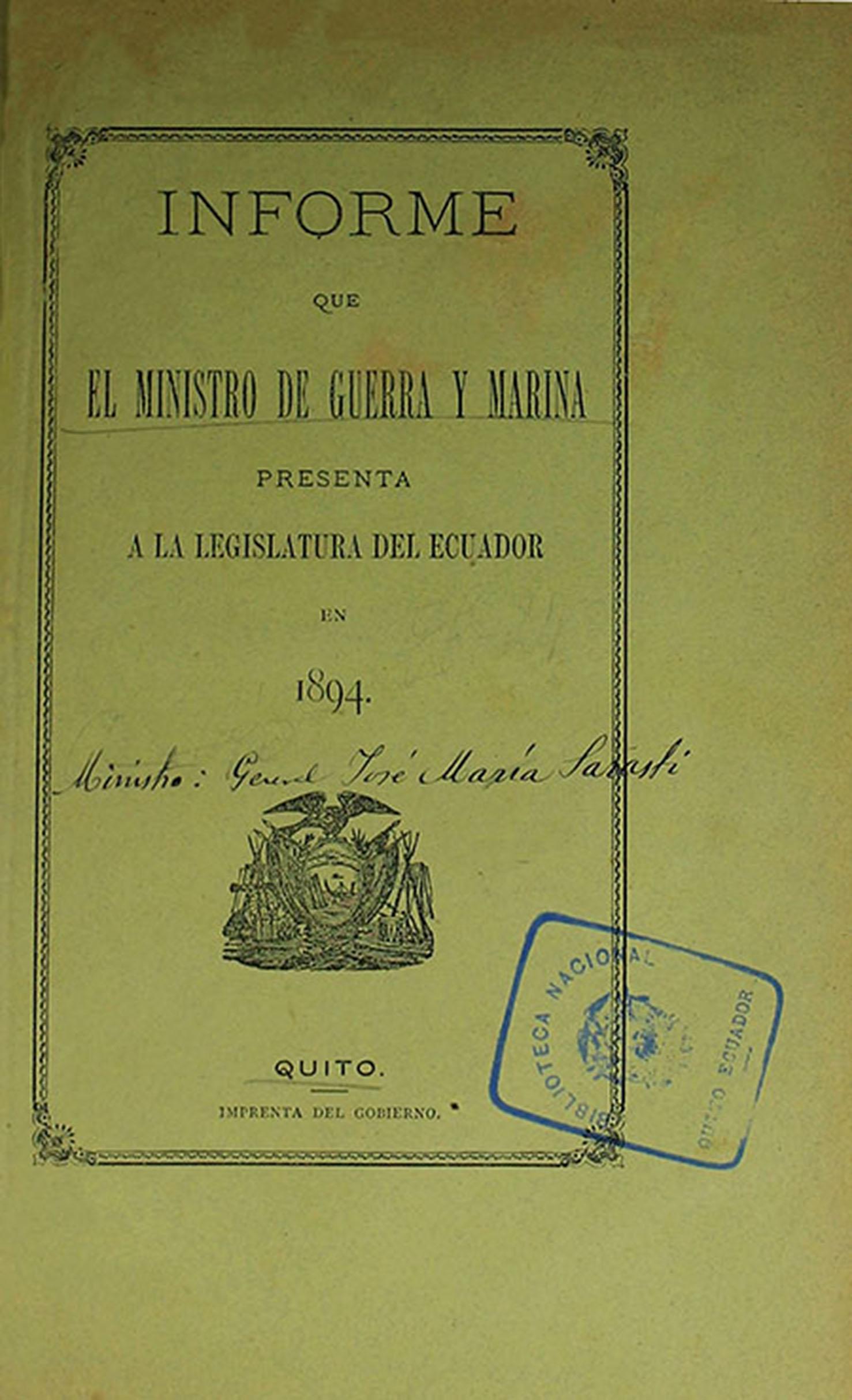Informe que el Ministro de Guerra y Marina presenta a la Legislatura del Ecuador en 1894 (Folleto).