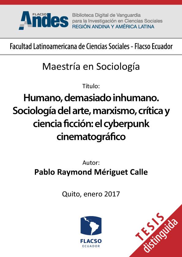 Humano, demasiado inhumano. Sociología del arte, marxismo, crítica y ciencia ficción: el cyberpunk cinematográfico