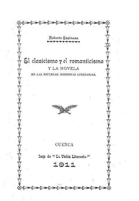 El clasicismo y el romanticismo y la novela en las escuelas modernas literarias
