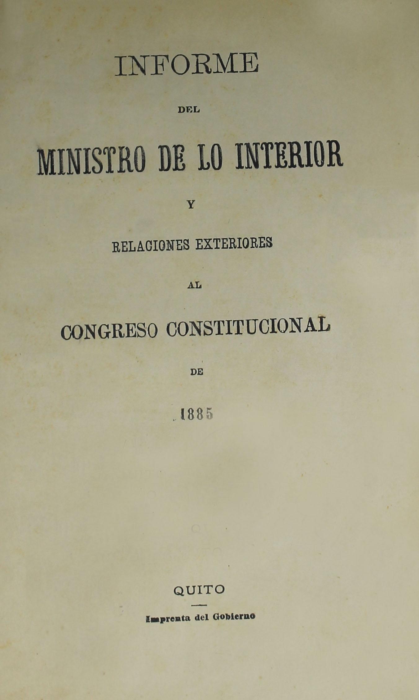 Informe del Ministro de lo Interior y Relaciones Exteriores al Congreso Constitucional de 1885