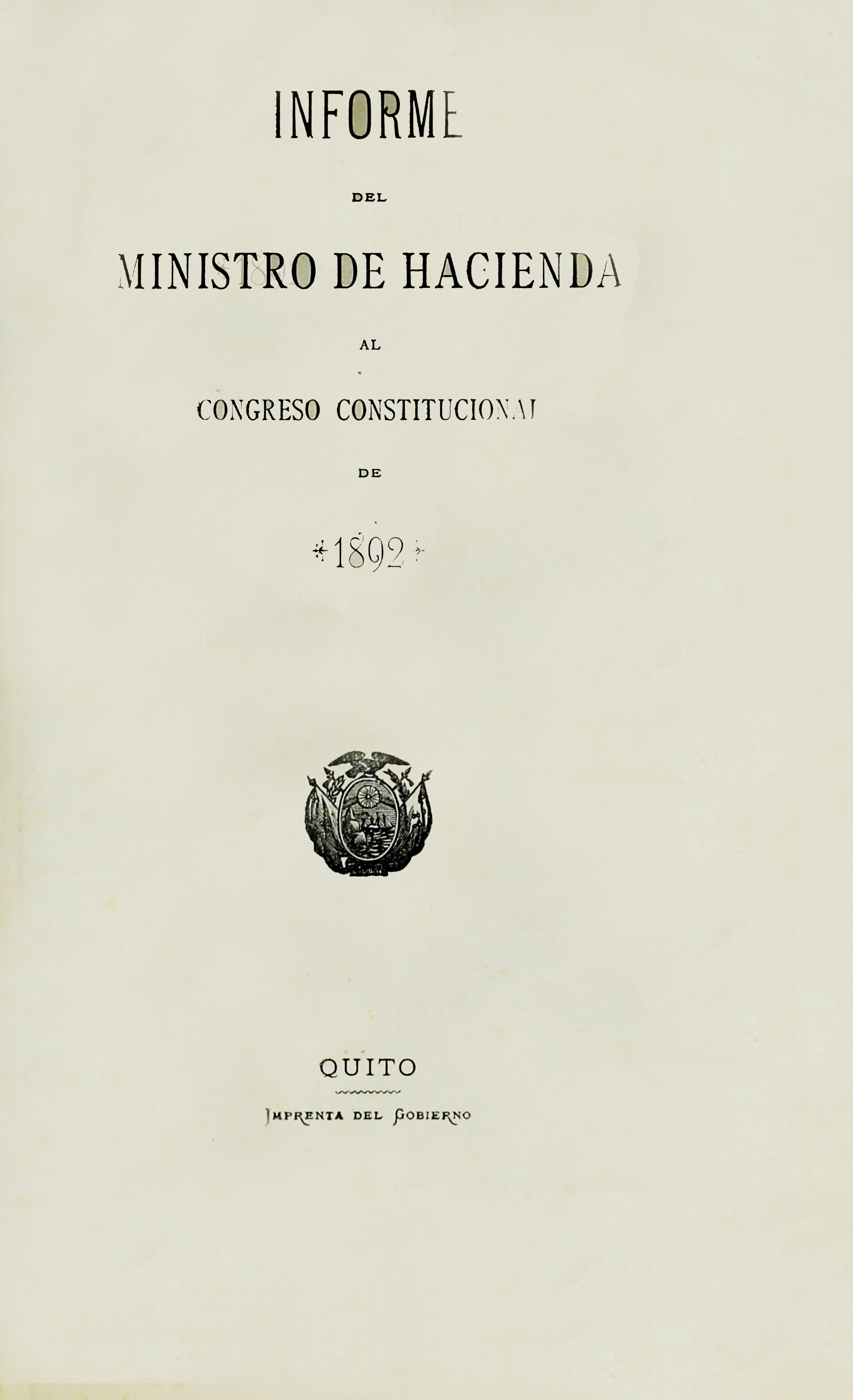 Informe del Ministro de Hacienda al Congreso Constitucional de 1892