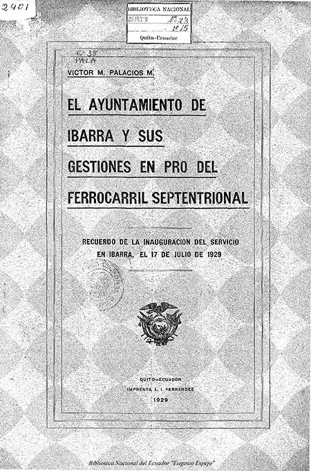 El ayuntamiento de Ibarra y sus gestiones en pro del Ferrocarril septentrional