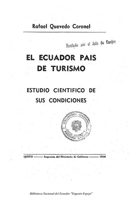 El Ecuador país de turismo : Estudio científico de sus condiciones