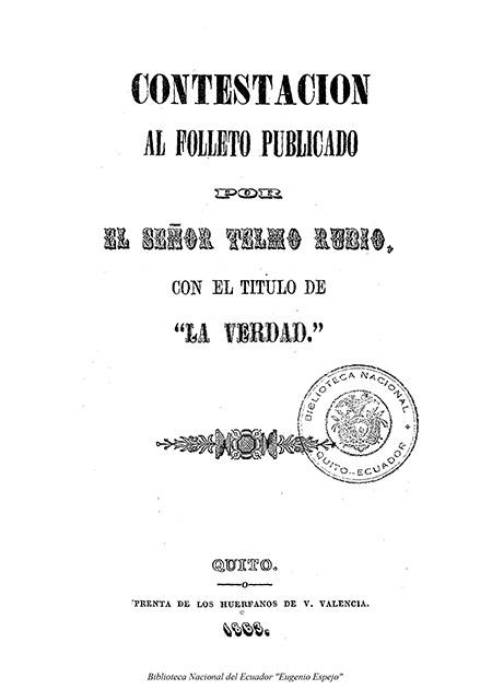 Contestación al folleto publicado por el Señor Telmo Rubio con el título de