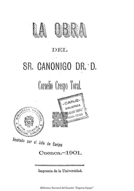 La Obra del Sr. Canónigo Dr. D. Cornelio Crespo Toral