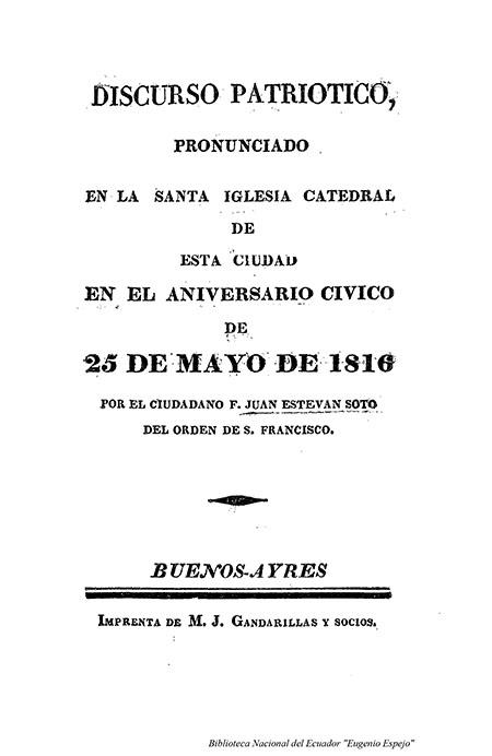 Discurso Patriótico pronunciado en la Santa Iglesia Catedral de esta Ciudad en el Aniversario Cívico de 25 de Mayo de 1816