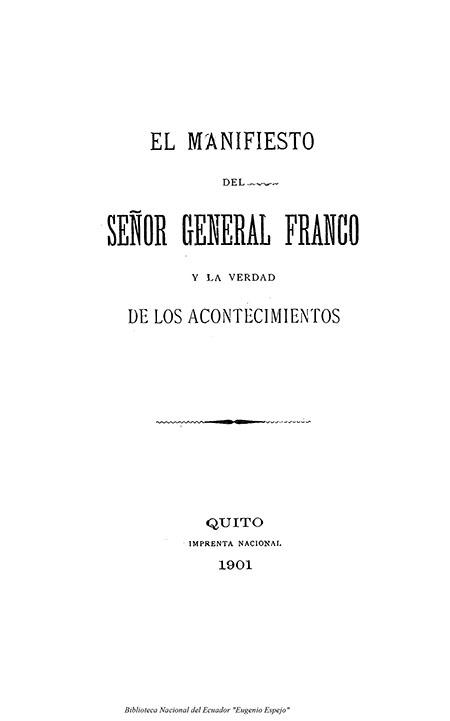 El manifiesto del Señor General Franco y la verdad de los acontecimientos