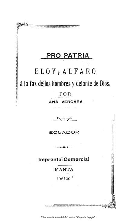 Pro-Patria: Eloy Alfaro á la faz de los hombres y delante de Dios