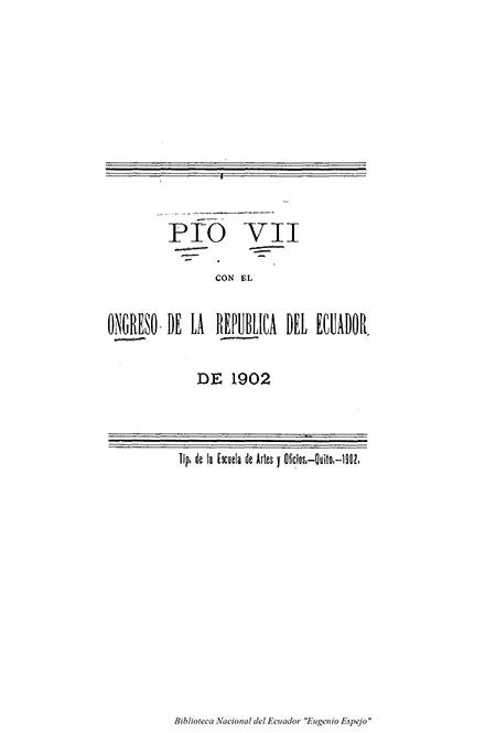 Pío VII con el Congreso de la República del Ecuador de 1902