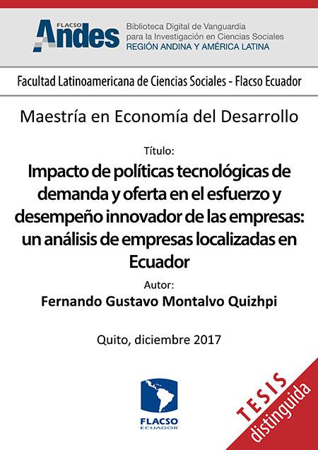 Impacto de políticas tecnológicas de demanda y oferta en el esfuerzo y desempeño innovador de las empresas: un análisis de empresas localizadas en Ecuador