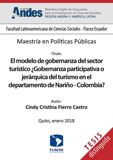 El modelo de gobernanza del sector turístico ¿Gobernanza participativa o jerárquica del turismo en el departamento de Nariño-Colombia?