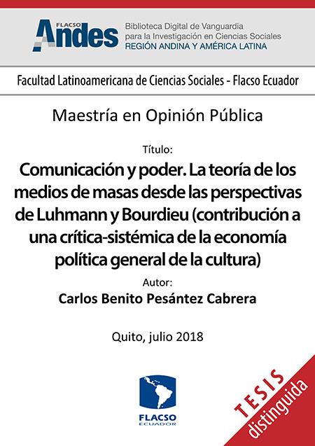 Comunicación y poder. La teoría de los medios de masas desde las perspectivas de Luhmann y Bourdieu (contribución a una crítica-sistémica de la economía política general de la cultura)