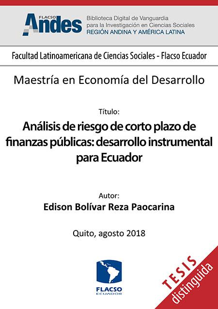 Análisis de riesgo de corto plazo de finanzas públicas: desarrollo instrumental para Ecuador