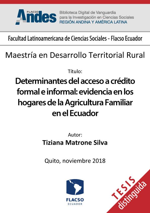 Determinantes del acceso a crédito formal e informal: evidencia en los hogares de la Agricultura Familiar en el Ecuador
