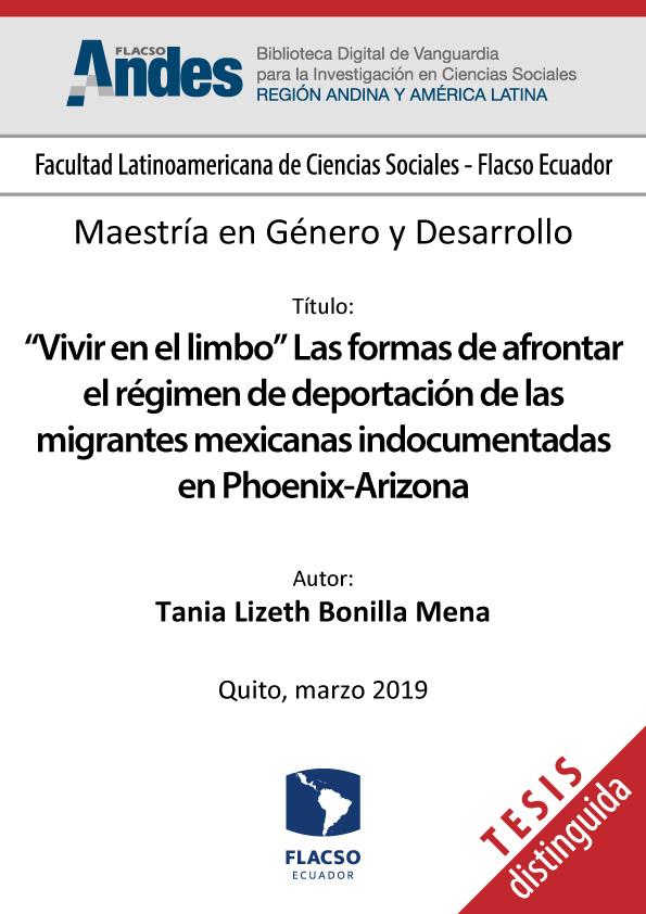 """""""Vivir en el limbo"""" Las formas de afrontar el régimen de deportación de las migrantes mexicanas indocumentadas en Phoenix-Arizona"""