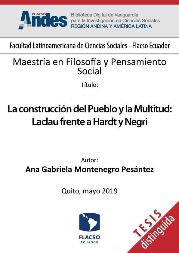 La construcción del Pueblo y la Multitud: Laclau frente a Hardt y Negri