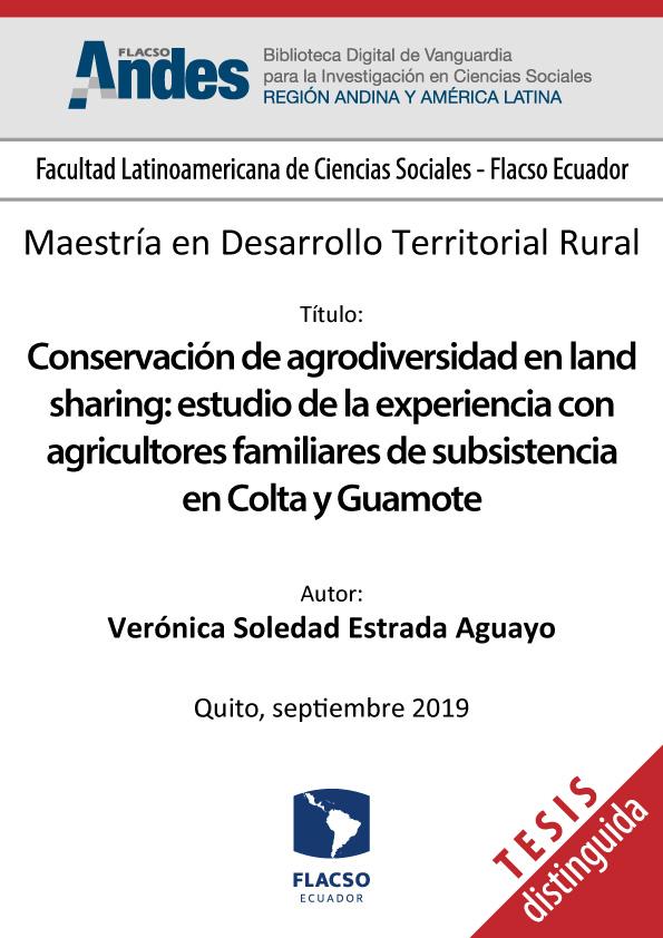Conservación de agrodiversidad en land sharing: estudio de la experiencia con agricultores familiares de subsistencia en Colta y Guamote
