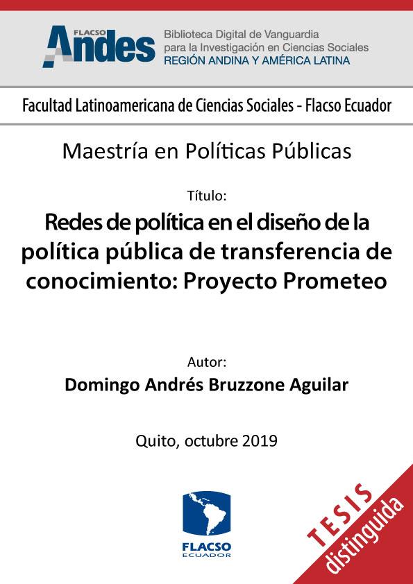 Redes de política en el diseño de la política púbica de transferencia de conocimiento: Proyecto Prometeo