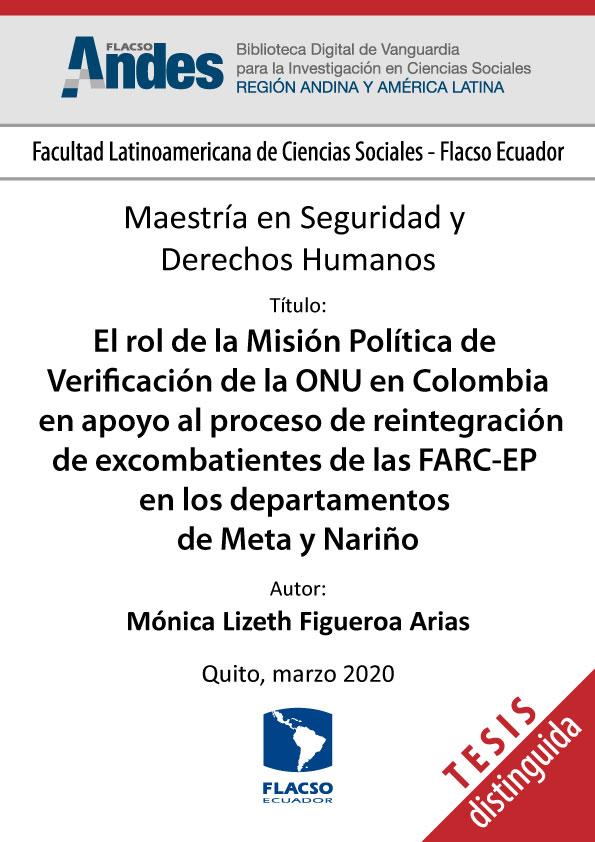 El rol de la Misión Política de Verificación de la ONU en Colombia en apoyo al proceso de reintegración de excombatientes de las FARC-EP en los departamentos de Meta y Nariño