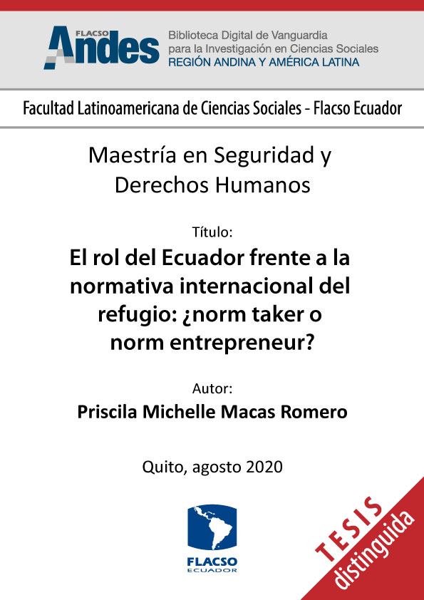 El rol del Ecuador frente a la normativa internacional del refugio: ¿norm taker o norm entrepreneur?