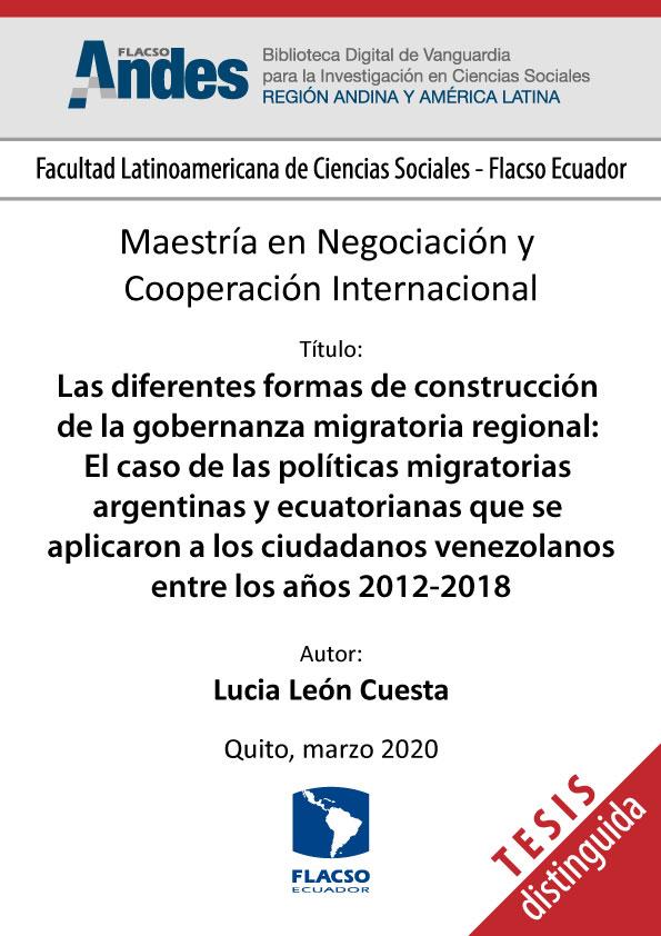 Las diferentes formas de construcción de la gobernanza migratoria regional: El caso de las políticas migratorias argentinas y ecuatorianas que se aplicaron a los ciudadanos venezolanos entre los años 2012-2018