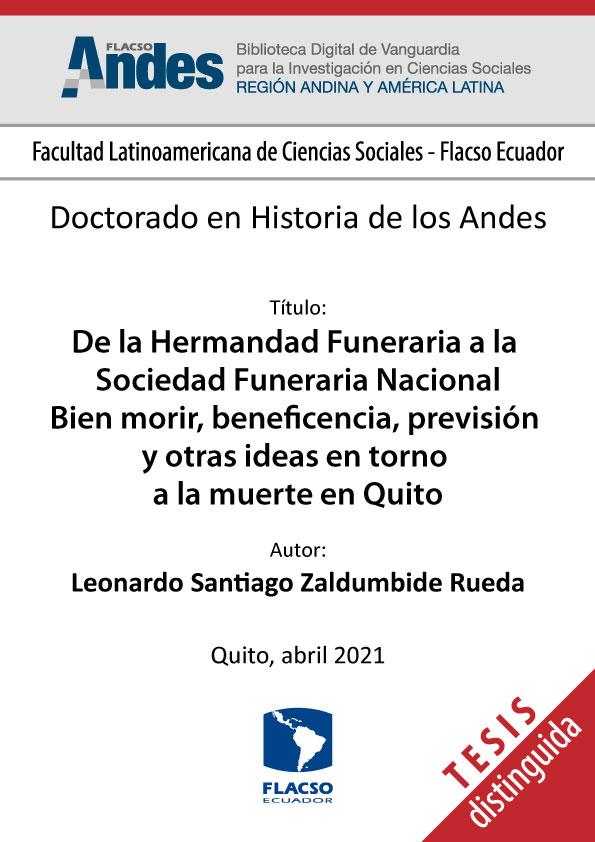 De la Hermandad Funeraria a la Sociedad Funeraria Nacional Bien morir, beneficencia, previsión y otras ideas en torno a la muerte en Quito