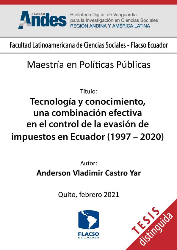 Tecnología y conocimiento, una combinación efectiva en el control de la evasión de impuestos en Ecuador (1997 – 2020)