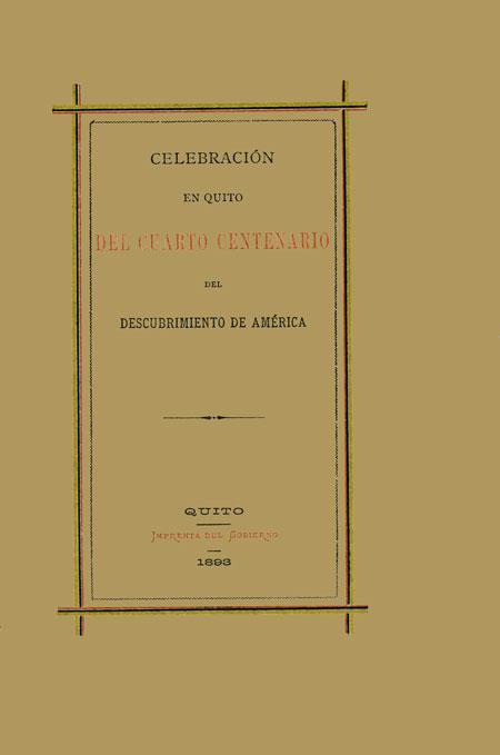 Celebración en Quito del cuarto centenario del Descubrimiento de América.