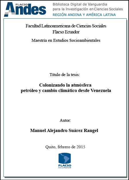 Colonizando la atmósfera: petróleo y cambio climático desde Venezuela.