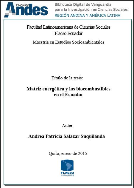 Matriz energética y los biocombustibles en el Ecuador.
